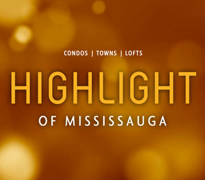 High Rise, Highlight of Mississauga